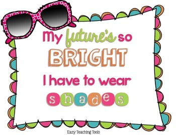 My Future's So Bright, I Have to Wear Shades Craft and Gift