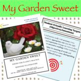 My Garden Sweet: Poetry for Fluency Practice and Response