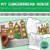 My Gingerbread House: Winter Articulation Speech-Language Therapy Activity or HW