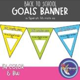 My Goals Banner for BACK TO SCHOOL (Mi Meta Es)