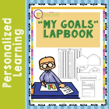 Student Goals Lapbook Personalized Learning