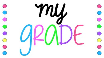 My Grade-What Does My Grade Mean?