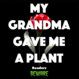 My Grandma Gave Me a Plant - Short Story and Comprehension