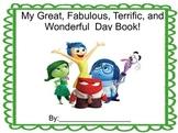 My Great, Fabulous, Terrific, Wonderful Day!