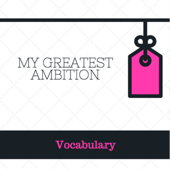 My Greatest Ambition by Morris Lurie Vocabulary PowerPoint