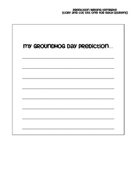 """My Groundhog Prediction"" Writing Craftivity"