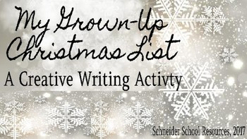 My Grown-Up Christmas List: A Christmas Creative Writing Activity