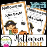 My Halloween PRINTING & CURSIVE Joke Book BUNDLE!