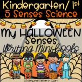 My Halloween Senses Primary Writing Science Minibook 5 Senses Kindergarten 1st