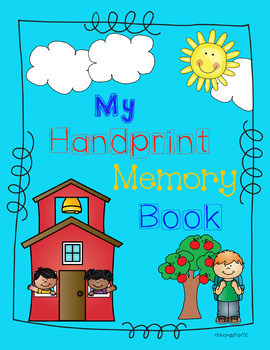 My Handprint Memory Book By Hooray For Tk Teachers Pay