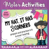 My Hat It Has Three Corners {Inner Hearing and Beat with 6/8}