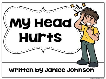 My Head Hurts ~ Body Parts reader ~ For Young Readers + BOOM™ Version w Audio