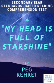 My Head is Full of Starshine by Peg Kehret Multiple-Choice Reading Test