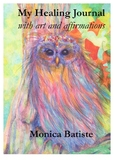 My Healing Journal with art and affirmations