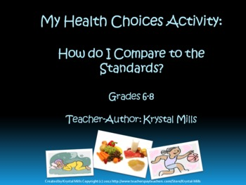 My Health Choices Activity: How Do I Compare To The Standards? (Grades 6-8)