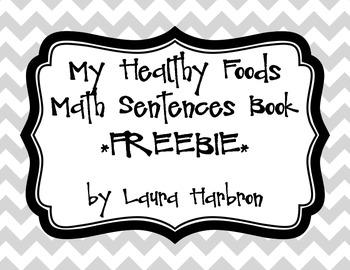 My Healthy Foods Math Sentences Book