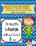 My Healthy Lifestyle Journal, Student Journal or Teacher P