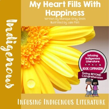 My Heart Fills With Happiness - First Nations Native American Literature