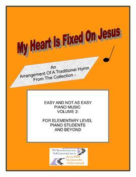 My Heart Is Fixed On Jesus