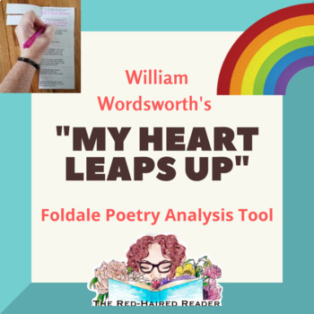 My Heart Leaps Up By William Worsdworth Foldable Poetry Analysis Tool