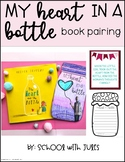 My Heart in a Bottle Book Pairing (The Heart and the Bottle)