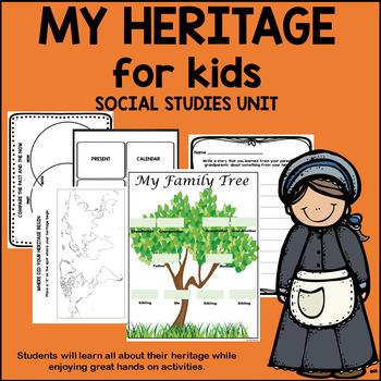My Heritage - Social Studies Unit
