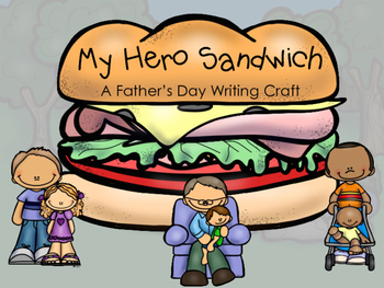 My Hero Sandwich {Father's Day Writing Craft}