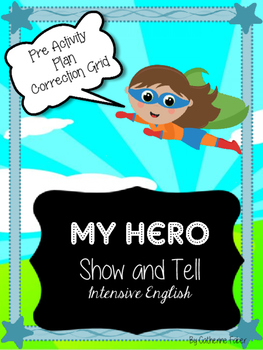 My Hero Show and Tell-ESL-EFL