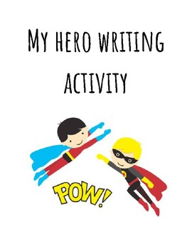 My Hero Writing Template