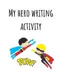 My Hero Writing Template