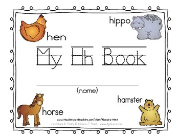 My Hh Book {letter study / sight words see & some}