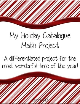 My Holiday Catalogue Differentiated Math Project