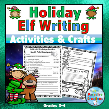 My Holiday Elf Writing Assignments