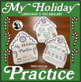 My Holiday Speech Therapy Practice Book: Language