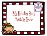 My Holiday Story Telling/Writing Guide