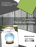 My Holiday Wish - A Magical Snow Globe for your Students'