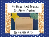 My Hopes And Dreams For Next Year Craftivity Freebie!