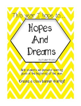 My Hopes and Dreams (with differentiated pages)