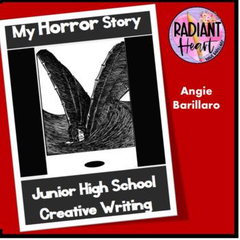 My Horror Story - Creative Writing for Junior High School English Radiant Heart
