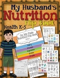 MY HUSBAND'S NUTRITION  FLIP BOOK: ON MY PLATE, HEALTH GRADES K-5