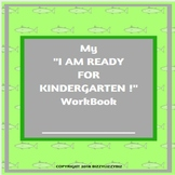 "My ""I Am Ready for Kindergarten !"" Workbook"