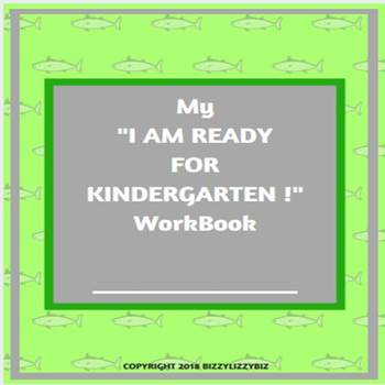 "My ""I Am Ready for Kindergarten !"" Workbook"