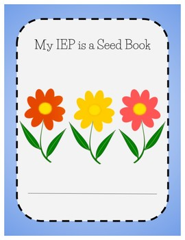 My IEP is a Seed -- Supporting Students in Understanding their IEPs