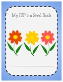 My IEP is a Seed -- Supporting Students in Understanding t