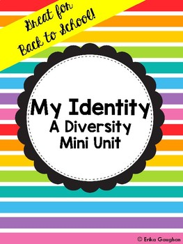 My Identity: A Mini Unit | Diversity | Back to School