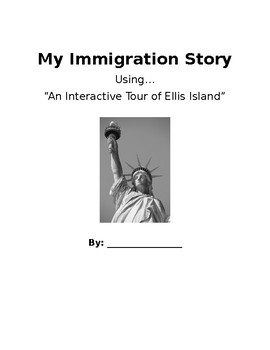 My Immigration Story...Using Scholastic's Interactive Tour of Ellis Island