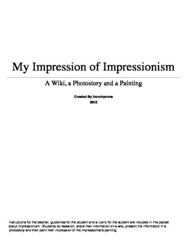 My Impression of Impressionism- An Art and French Project