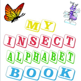 My Insect Alphabet Book