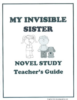 My Invisible Sister Novel Study: Teacher's Guide