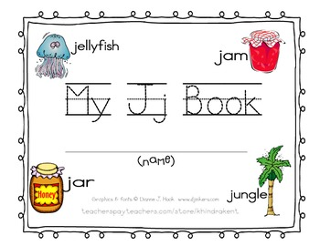 My Jj Book {letter study / sight words in, on}